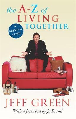 The A-Z Of Living Together by Jeff Green image