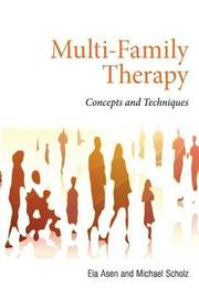 Multi-Family Therapy by Eia Asen