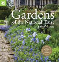 Gardens of the National Trust new edition by Stephen Lacey