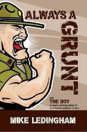 Always a Grunt by Mike Ledingham
