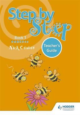 Step by Step Book 1 Teacher's Guide by Nick Coates