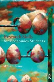 Research Skills for Economics Students by Aidan Kane