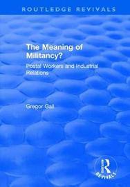 The Meaning of Militancy? by Gregor Gall image