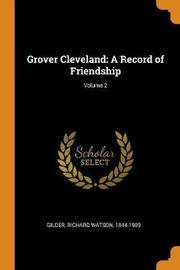 Grover Cleveland by Richard Watson Gilder