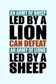 An Army of Sheep Led By a Lion Can Defeat an Army of Lions Led By Sheep by Janice H McKlansky Publishing image