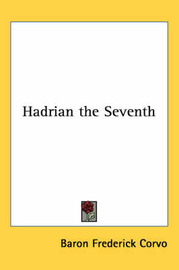 Hadrian the Seventh by Baron Frederick Corvo image