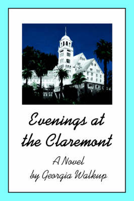 Evenings at the Claremont by Georgia Walkup image
