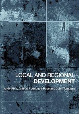 Local and Regional Development by Andy Pike image