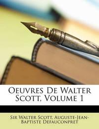 Oeuvres de Walter Scott, Volume 1 by Auguste-Jean-Baptiste Defauconpret