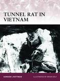 Tunnel Rat in Vietnam by Gordon L. Rottman