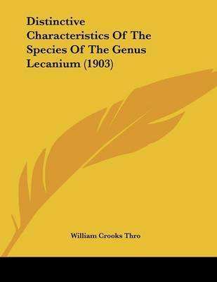 Distinctive Characteristics of the Species of the Genus Lecanium (1903) by William Crooks Thro