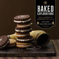 Baked Explorations by Matt Lewis