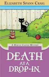 Death at a Drop-in by Elizabeth Spann Craig