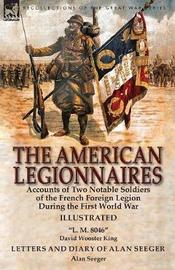 The American Legionnaires by David Wooster King image