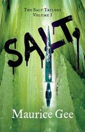 Salt (Salt Trilogy #1) by MAURICE GEE image