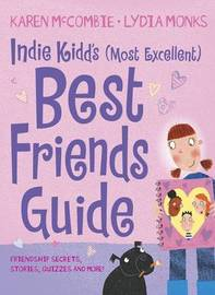 Indie Kidd Special 2:My (Most Excellent) by Karen McCombie image