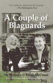 A Couple of Blaguards by Frank McCourt