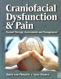 Craniofacial Dysfunction and Pain by Harry Von Piekartz