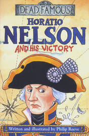 Horatio Nelson and His Victory by Philip Reeve image