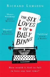 The Six Loves of Billy Binns by Richard Lumsden image