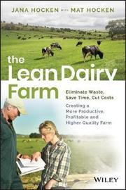 The Lean Dairy Farm by Jana Hocken