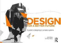 Design for a Better Future by Nina Terrey
