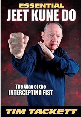 Essential Jeet Kune Do by Tim Tackett