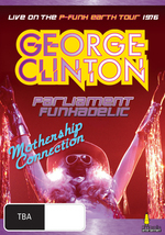 George Clinton - Parliament Funkadelic: Mothership Connection on DVD