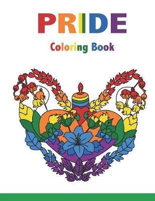 PRIDE Coloring Book by Sujatha Lalgudi
