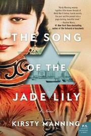 The Song of the Jade Lily by Kirsty Manning image