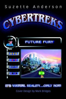 Cybertreks: Future Fury by Suzette Anderson image