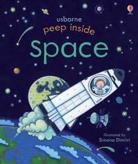 Peep Inside Space by Anna Milbourne