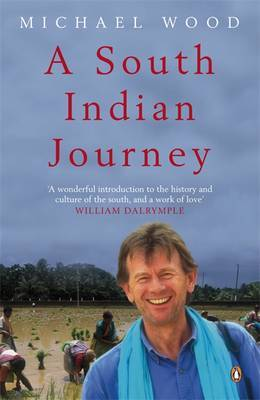 A South Indian Journey by Michael Wood image