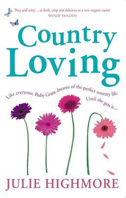 Country Loving by Julie Highmore
