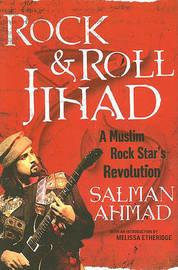Rock and Roll Jihad by Salman Ahmad image