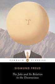 The Joke and Its Relation to the Unconscious by Sigmund Freud image