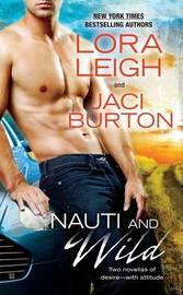 Nauti And Wild by Jaci Burton