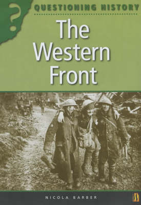 The Questioning History: The Western Front by Nicola Barber image