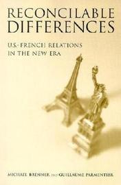 Reconcilable Differences by Michael Brenner