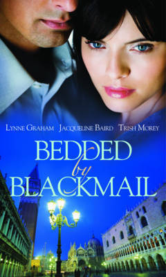 Bedded by Blackmail by Lynne Graham image