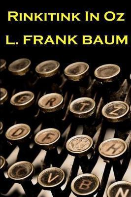 Lyman Frank Baum - Rinkitink in Oz by Lyman Frank Baum