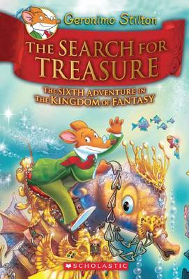The Search for the Treasure (Kingdom of Fantasy #6) by Geronimo Stilton