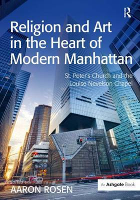 Religion and Art in the Heart of Modern Manhattan