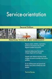 Service-Orientation Second Edition by Gerardus Blokdyk image