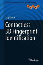 Contactless 3D Fingerprint Identification by Ajay Kumar