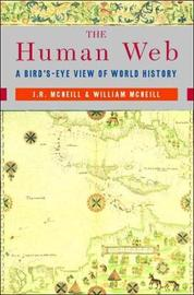 The Human Web by J.R. McNeil