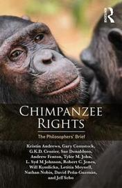 Chimpanzee Rights by Kristin Andrews