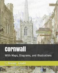 Cornwall by S Baring.Gould