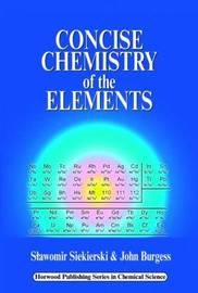 Concise Chemistry of the Elements by Slawomir Siekierski image