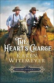 The Heart's Charge by Karen Witemeyer